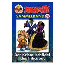 Mosaik Sammelband 69 - Der Kristallschädel des...