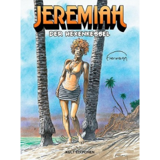 Jeremiah 31 - Der Hexenkessel