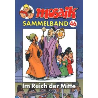 Mosaik Sammelband 46 - Im Reich der Mitte