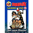 Mosaik Sammelband 63 - Der neue Pharao