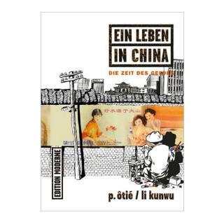 Ein Leben in China 3 - Die Zeit des Geldes