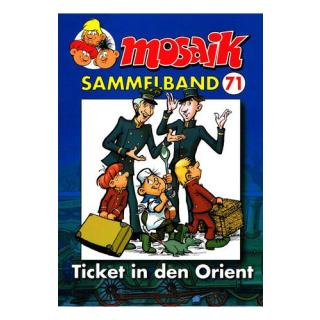 Mosaik Sammelband 71 - Ticket in den Orient