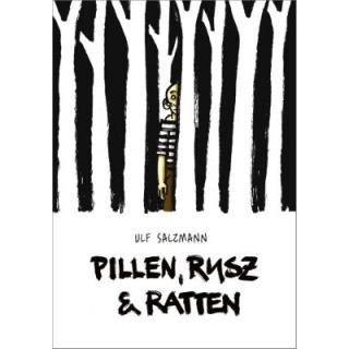 Pillen, Rusz und Ratten