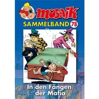 Mosaik Sammelband 78 - In den Fängen der Mafia