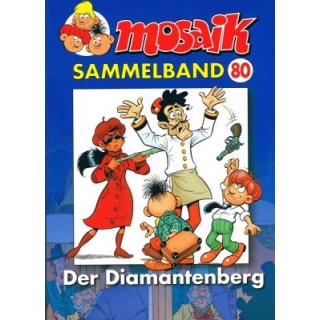 Mosaik Sammelband 80 - Der Diamantenberg