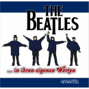 The Beatles in ihren eigenen Worten