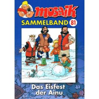 Mosaik Sammelband 81 - Das Eisfest der Ainu