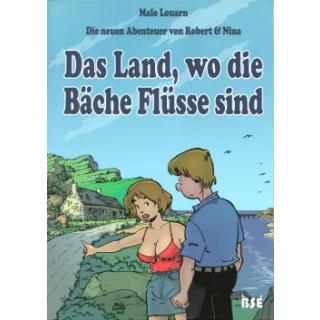 Die neuen Abenteuer von Robert und Nina 1 - Das Land, wo die Bäche Flüsse sind