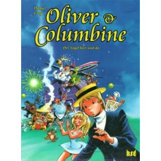 Oliver & Columbine 6 - Der Vogel hier und da