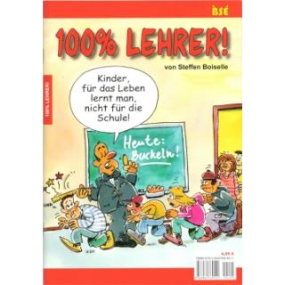 100% Lehrer!