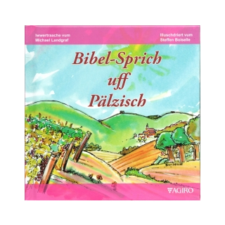 Bibel-Sprich uff Pälzisch
