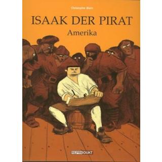 Isaak der Pirat 1 - Amerika