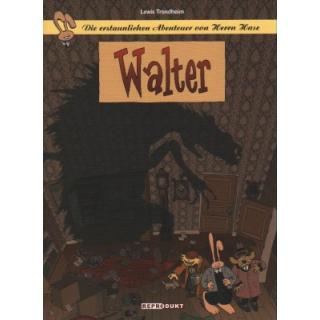 Die erstaunlichen Abenteuer von Herrn Hase 4 - Walter