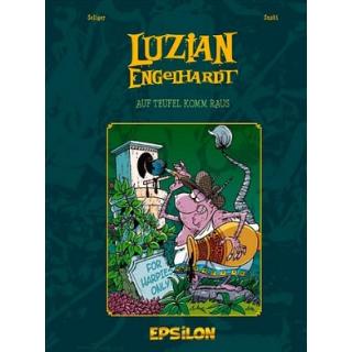 Luzian Engelhardt 2 - Auf Teufel komm raus