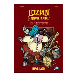 Luzian Engelhardt 4 - Hols der Teufel
