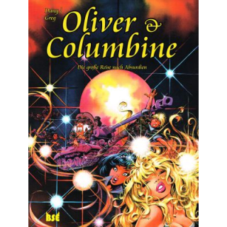 Oliver & Columbine 5 - Die große Reise nach Absurdien
