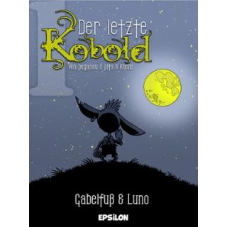 Der letzte Kobold 1 - Gabelfuß & Luno